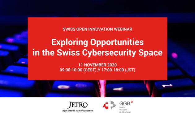 Swiss Open Innovation Webinar: Exploring Opportunities in the Swiss Cybersecurity Space